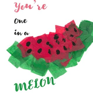 You're One in a Melon Canvas